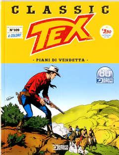 Copertina TEX CLASSIC n.109 - PIANI DI VENDETTA, BONELLI EDITORE