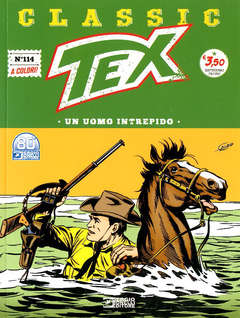 Copertina TEX CLASSIC n.114 - UN UOMO INTREPIDO, BONELLI EDITORE