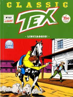 Copertina TEX CLASSIC n.117 - LINCIAGGIO, BONELLI EDITORE