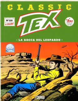 Copertina TEX CLASSIC n.120 - LA ROCCA DEL LEOPARDO, BONELLI EDITORE