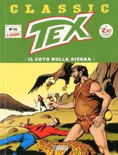 Copertina TEX CLASSIC n.15 - IL COVO SULLA SIERRA, BONELLI EDITORE