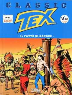 Copertina TEX CLASSIC n.17 - IL PATTO DI SANGUE, BONELLI EDITORE