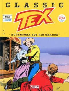 Copertina TEX CLASSIC n.22 - AVVENTURA SUL RIO GRANDE, BONELLI EDITORE