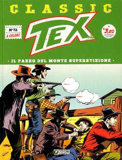 Copertina TEX CLASSIC n.72 - IL PAZZO DEL MONTE SUPERSTIZIONE, BONELLI EDITORE