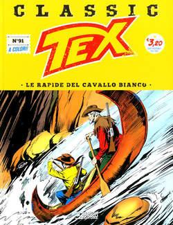 Copertina TEX CLASSIC n.91 - LE RAPIDE DEL CAVALLO BIANCO, BONELLI EDITORE