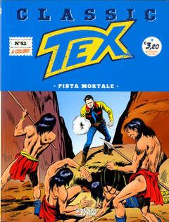 Copertina TEX CLASSIC n.92 - PISTA MORTALE, BONELLI EDITORE