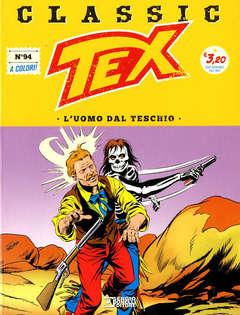 Copertina TEX CLASSIC n.94 - L'UOMO DAL TESCHIO, BONELLI EDITORE