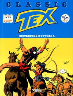 Copertina TEX CLASSIC n.95 - INCURSIONE NOTTURNA, BONELLI EDITORE