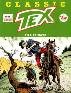 Copertina TEX CLASSIC n.96 - FILO SPINATO, BONELLI EDITORE