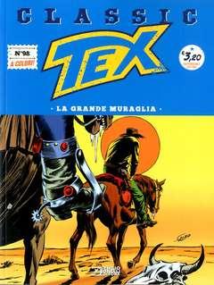 Copertina TEX CLASSIC n.98 - LA GRANDE MURAGLIA, BONELLI EDITORE