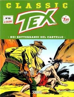 Copertina TEX CLASSIC n.99 - NEI SOTTERRANEI DEL CASTELLO, BONELLI EDITORE