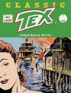 Copertina TEX CLASSIC n.3 - FUOCO NELLA NOTTE, BONELLI EDITORE