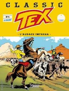 Copertina TEX CLASSIC n.4 - L'AUDACE IMPRESA, BONELLI EDITORE