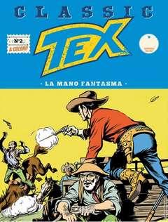 Copertina TEX CLASSIC n.2 - LA MANO FANTASMA, BONELLI EDITORE