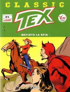 Copertina TEX CLASSIC n.6 - MEFISTO LA SPIA, BONELLI EDITORE