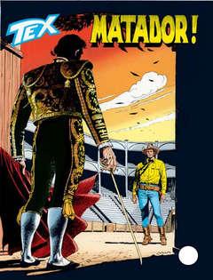 Copertina TEX GIGANTE n.488 - Matador!, BONELLI EDITORE