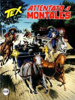 Copertina TEX GIGANTE n.721 - ATTENTATO A MONTALES, BONELLI EDITORE