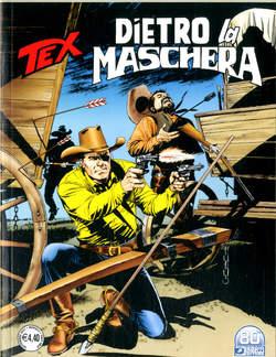 Copertina TEX GIGANTE n.731 - DIETRO LA MASCHERA, BONELLI EDITORE