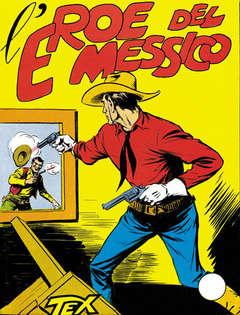 Copertina TEX GIGANTE n.4 - L'eroe del Messico, BONELLI EDITORE