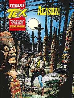 Copertina TEX MAXI n.17 - ALASKA!, BONELLI EDITORE