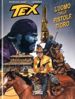Copertina TEX STELLA D'ORO n.29 - L'uomo dalle pistole d'oro, BONELLI EDITORE