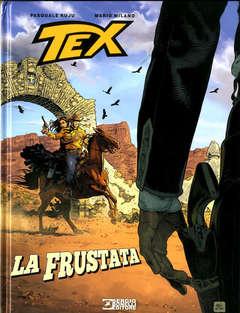 Copertina TEX STELLA D'ORO n.31 - LA FRUSTATA, BONELLI EDITORE