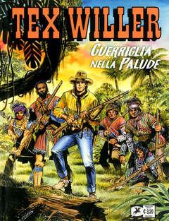 Copertina TEX WILLER n.22 - GUERRIGLIA NELLA PALUDE, BONELLI EDITORE