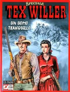 Copertina TEX WILLER SPECIALE n.2 - UN UOMO TRANQUILLO, BONELLI EDITORE