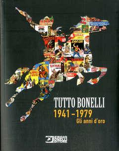 Copertina TUTTO BONELLI (m2) n.1 - 1941 - 1979 - GLI ANNI D'ORO, BONELLI EDITORE