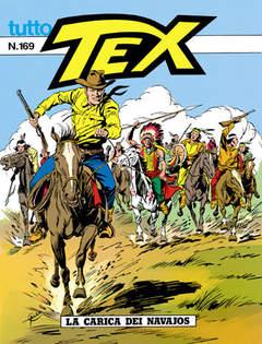 Copertina TUTTO TEX n.169 - La carica dei Navajos, BONELLI EDITORE