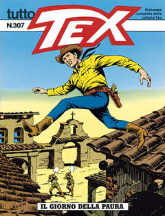 Copertina TUTTO TEX n.307 - Il giorno della paura, BONELLI EDITORE