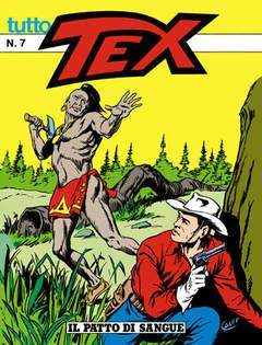 0007 - Tutto Tex 6. Il patto di sangue