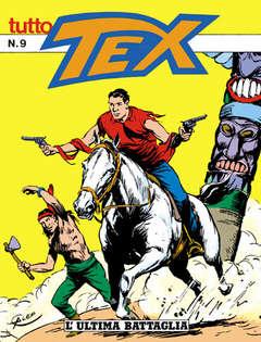 Copertina TUTTO TEX n.9 - L'ultima battaglia, BONELLI EDITORE