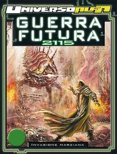 Copertina UNIVERSO ALFA n.13 - GUERRA FUTURA: ANNO 2115 - INVASIONE MARZIANA, BONELLI EDITORE