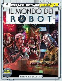 Copertina UNIVERSO ALFA n.14 - Il mondo dei robot - Memorie artificiali, BONELLI EDITORE