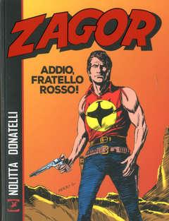 Copertina ZAGOR ADDIO FRATELLO ROSSO n. - ADDIO, FRATELLO ROSSO, BONELLI EDITORE