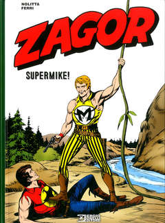 Copertina ZAGOR SUPERMIKE! n. - ZAGOR SUPERMIKE!, BONELLI EDITORE