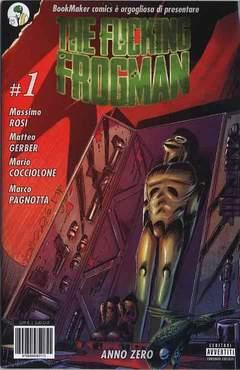 Copertina FUCKING FROGMAN n.1 - ANNO ZERO, BOOKMAKER