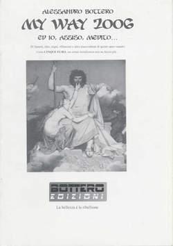 Copertina MY WAY n.1 - 2006 - ED IO, ASSISO, MEDITO..., BOTTERO EDIZIONI