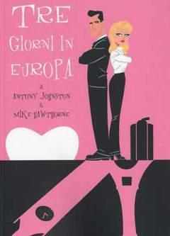Copertina TRE GIORNI IN EUROPA n. - TRE GIORNI IN EUROPA, BOTTERO EDIZIONI