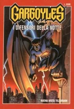 Copertina GARGOYLES n.1 - Gargoyles - I difensori della notte, BUENA VISTA INTERNATIONAL SRL