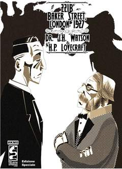 Copertina 221B BAKER STREET LONDON 1927 n.0 - DR. J.H. WATSON & H.P. LOVECRAFT, CAGLIOSTRO E-PRESS