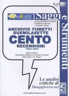 Copertina ARCHIVIO FUMETTO DUEMILASETTE n.0 - CENTO RECENSIONI 1, CAGLIOSTRO E-PRESS