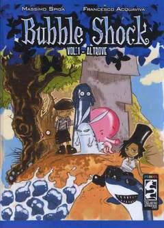 Copertina BUBBLE SHOCK n.1 - BUBBLE SHOCK, CAGLIOSTRO E-PRESS