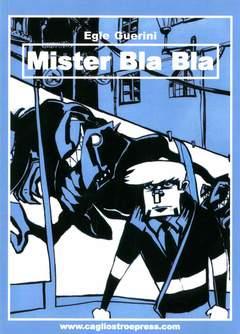 Copertina MISTER BLA BLA n.0 - MISTER BLA BLA, CAGLIOSTRO E-PRESS