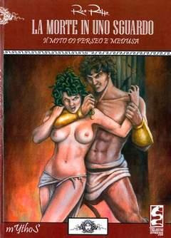 Copertina MYTHOS COLLANA n.1 - LA MORTE IN UNO SGUARDO-IL MITO DI PERSEO E MEDUSA, CAGLIOSTRO E-PRESS