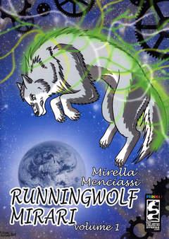 Copertina RUNNING WOLF MIRARI n.1 - RUNNING WOLF MIRARI, CAGLIOSTRO E-PRESS