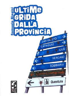 Copertina ULTIME GRIDA DALLA PROVINCIA n.0 - ULTIME GRIDA DALLA PROVINCIA, CAGLIOSTRO E-PRESS