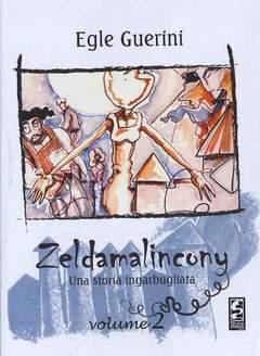 Copertina ZELDA MALINCONY n.2 - ZELDA MALINCONY, CAGLIOSTRO E-PRESS
