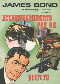 Copertina JAMES BOND n.15 - ACCOMPAGNAMENTO PER UN DELITTO, CAMILLO CONTI EDIZIONI